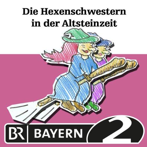 Die Hexenschwestern in der Altsteinzeit Titelbild