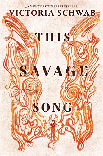 This Savage Song (Monsters of Verity Book 1) de [Victoria Schwab]