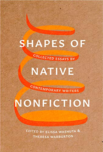 Image of Shapes of Native Nonfiction: Collected Essays by Contemporary Writers