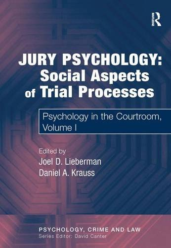 Compare Textbook Prices for Jury Psychology: Social Aspects of Trial Processes: Psychology in the Courtroom, Volume I Psychology, Crime and Law 1 Edition ISBN 9780754626411 by Krauss, Daniel A.,Lieberman, Joel D.