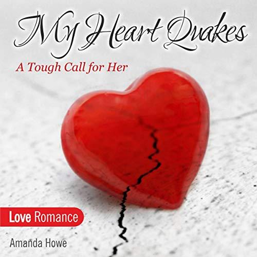 My Heart Quakes audiobook cover art