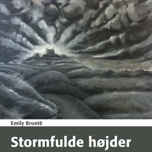 Stormfulde Højder [Wuthering Heights] audiobook cover art