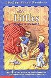 The Littles Make a Friend (LITTLES FIRST READERS)