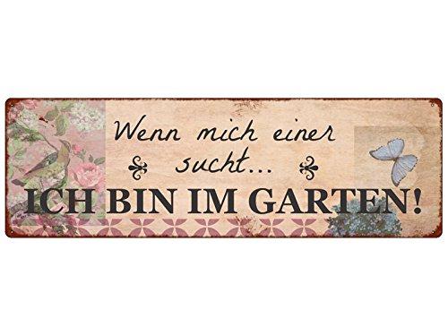 Interluxe METALLSCHILD Shabby Vintage Blechschild WENN Mich Einer SUCHT Garten Terrasse Draußen