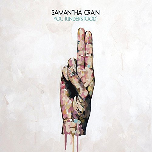 You (Understood) by Samantha Crain (2010-06-08)