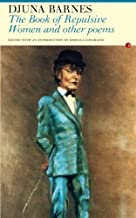 The Book of Repulsive Women: And Other Poems by Djuna Barnes (2006-05-28)
