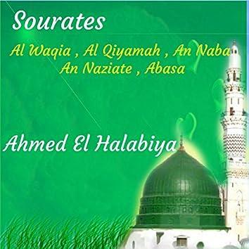 Sourates Al Waqia , Al Qiyamah , An Naba , An Naziate , Abasa (Quran)