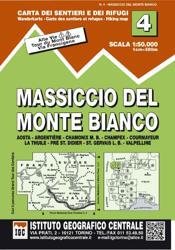 Chamonix Cartina Geografica.Carta N 4 Massiccio Del Monte Bianco 1 50 000 Carta Dei Sentieri E Dei Rifugi Carta Valli