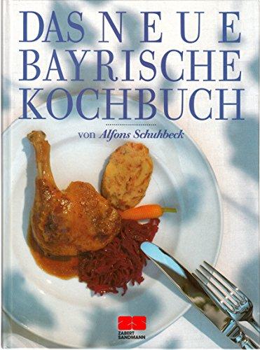 Das neue Bayrische Kochbuch.