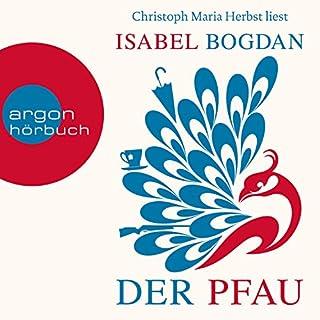 Der Pfau                   Autor:                                                                                                                                 Isabel Bogdan                               Sprecher:                                                                                                                                 Christoph Maria Herbst                      Spieldauer: 5 Std. und 16 Min.     1.015 Bewertungen     Gesamt 4,3