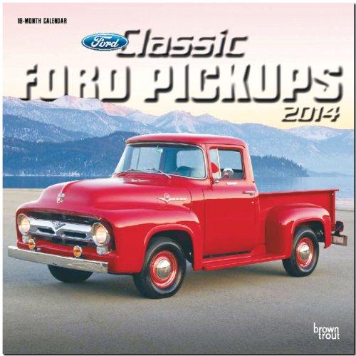 Classic Ford Pickups 2014: Original BrownTrout-Kalender [Mehrsprachig] [Kalender]