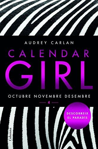 Calendar Girl 4 (Català): Octubre Novembre Desembre (Catalan Edition)