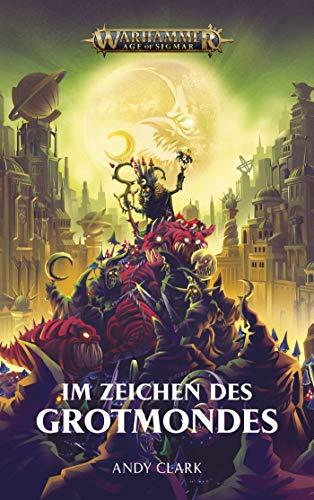 Warhammer Age of Sigmar - Im Zeichen des Grotmondes