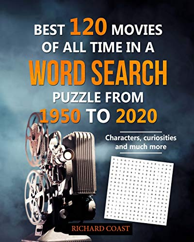 Best 120 movies of all time in a Word Search puzzle from 1950 to 2020: Characters, curiosities and much more