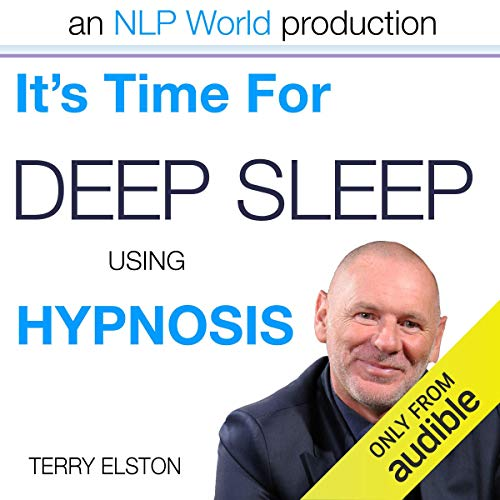 It's Time For Better Sleep With Terry Elston audiobook cover art