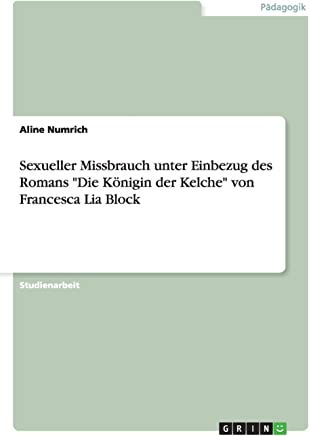 Sexueller Missbrauch unter Einbezug des Romans Die Königin der Kelche von Francesca Lia Block
