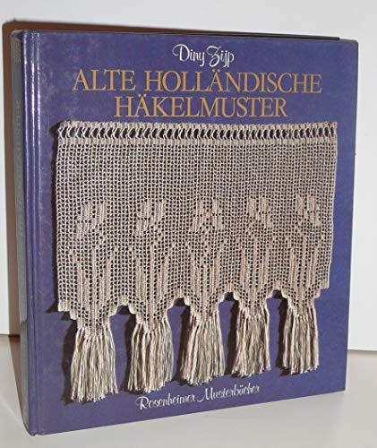 Alte holländische Häkelmuster. 69 Häkelmuster aus vergangener Zeit