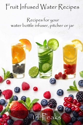 Image Of14 Peaks Fruit Infused Water Recipes