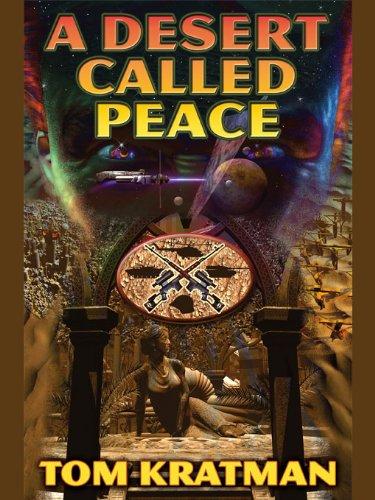 A Desert Called Peace (Carrera Series Book 1)