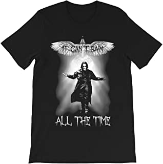 The Crow Movie it Can't rain All The time Brandon lee eric Draven Vintage Gift Men's Women's Girls Unisex T-Shirt Hoodie
