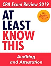 CPA Exam Review 2019 - At Least Know This - Auditing and Attestation