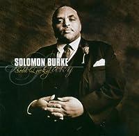 Soul Lucky by Solomon Burke (2004-04-23)