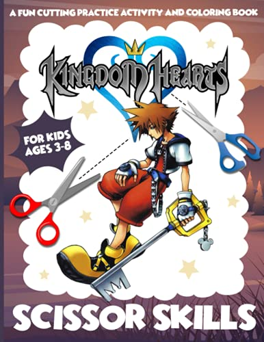 "Kingdom Hearts Scissor Skills: Stress Relief Paper Cut, Coloring And Glue Workbook Kingdom Hearts (8.5"" X 11"")"