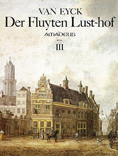 Jacob van Eyck-Der Fluyten Lust-hof - Band III-BOOK