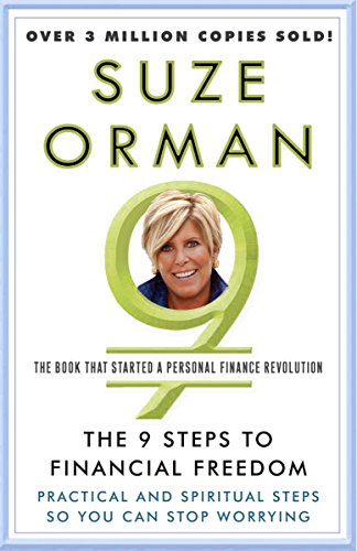 Amazon Com The 9 Steps To Financial Freedom Practical And Spiritual Steps So You Can Stop Worrying Ebook Orman Suze Kindle Store