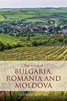 The Wines of Bulgaria, Romania and Moldova (Classic Wine Library)