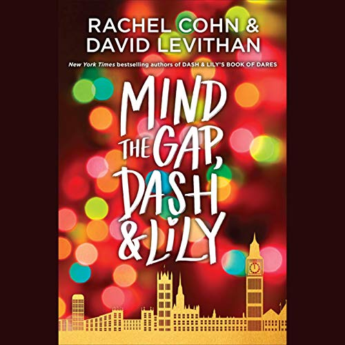 Mind the Gap, Dash & Lily audiobook cover art