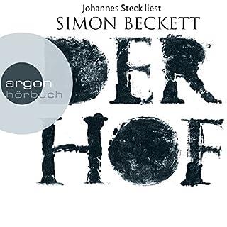 Der Hof                   Autor:                                                                                                                                 Simon Beckett                               Sprecher:                                                                                                                                 Johannes Steck                      Spieldauer: 10 Std. und 37 Min.     1.110 Bewertungen     Gesamt 3,8