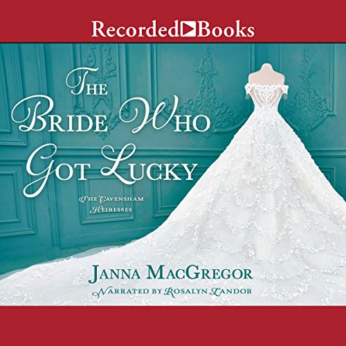 The Bride Who Got Lucky audiobook cover art