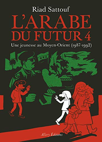 L'Arabe du futur Volume 4: Une jeunesse au Moyen-Orient (1987-1992) (Collection Images, Band 4)