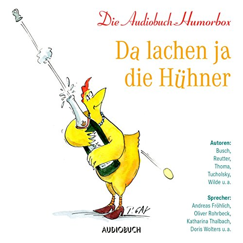Da lachen ja die Hühner                   By:                                                                                                                                 div.                               Narrated by:                                                                                                                                 Andreas Fröhlich,                                                                                        Oliver Rohrbeck,                                                                                        Katharina Thalbach,                   and others                 Length: 3 hrs and 50 mins     Not rated yet     Overall 0.0
