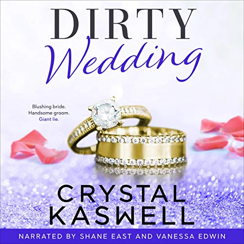 Dirty Wedding Audiobook By Crystal Kaswell cover art