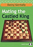 Mating The Castled King-Gormally, Danny