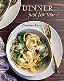 Cooking for Two - Dinner Just for Two Cookbook