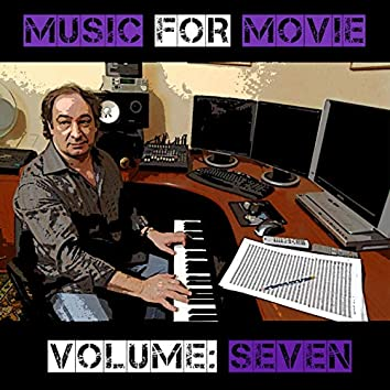 Music For Movie Vol, 7