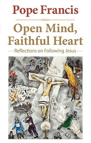 Open Mind, Faithful Heart: Reflections on Following Jesus