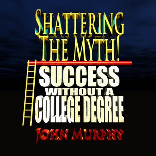Success Without a College Degree audiobook cover art