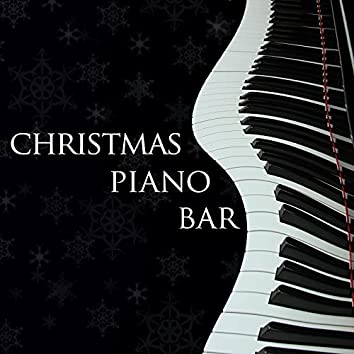 Christmas Piano Bar - Easy Listening Piano Melodies to Relax at Christmas Time
