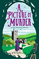 A Picture of Murder (A Lady Hardcastle Mystery, 4)
