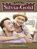 Silvia-Gold 144: Irgendwann, irgendwo ... (German Edition)