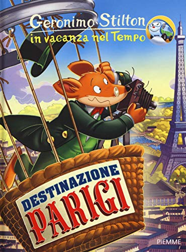 Destinazione Parigi. In vacanza nel Tempo