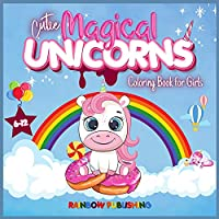 Cutie Magical Unicorns Coloring book for girls 6-12: An Adorable children's activities and coloring book full of cutie and magical unicorns.