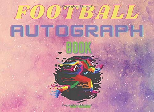 Football Autograph Book: Collecting Collection Famous People Celebrities Influencers the Stars Memories for Children for Adults - 150 pages 8.25 x 6