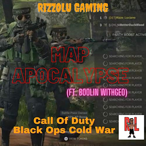 Map Apocalypse (Call Of Duty Black Ops Cold War) [feat. Boolin' WithGeo]