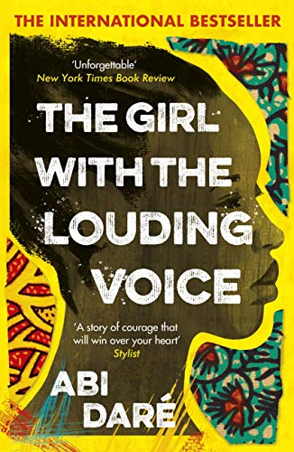 The Girl with the Louding Voice: 'A story of courage that will win over your heart' Stylist by [Abi Daré]