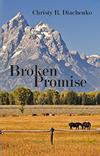 Book: Broken Promise by Christy R. Diachenko
